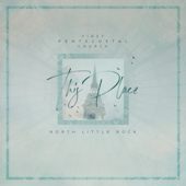 This Place (Live)-First Pentecostal Church of North Little Rock
