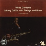 Johnny Griffin - Good Morning Heartache