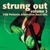 Vitamin String Quartet - Strung Out Vol 3 VSQ Performs Alternative Hits Album