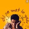 Dil Pe Mat Le Yaar Original Motion Picture Soundtrack