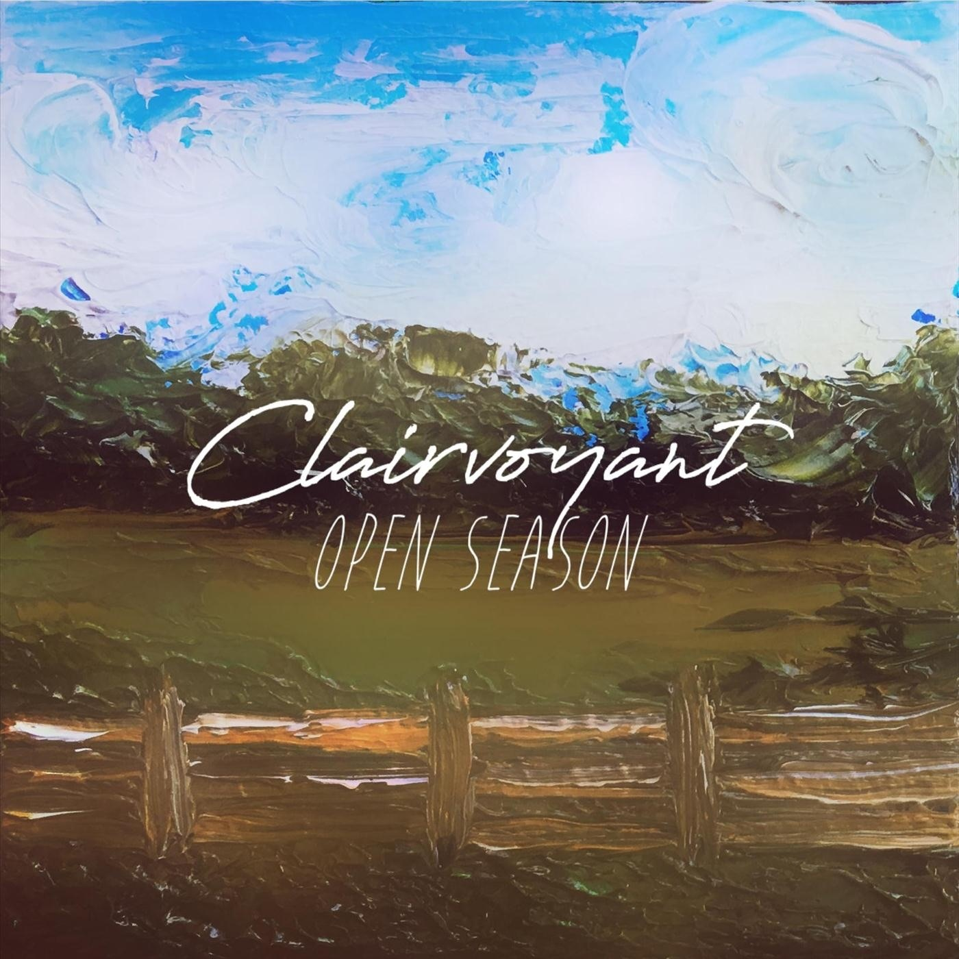 Clairvoyant - Open Season [Single] (2018)