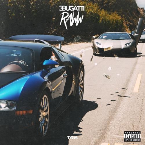 Tyga - Bugatti Raww