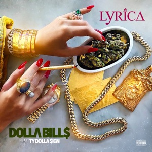 Dolla Bills (feat. Ty Dolla $ign) - Single Mp3 Download