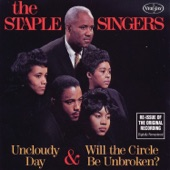 The Staple Singers - Will The Circle Be Unbroken