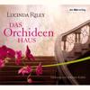 Lucinda Riley - Das Orchideenhaus Grafik