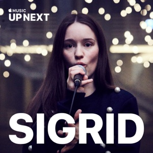 Up Next Session: Sigrid - Single Mp3 Download
