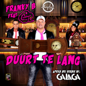 Duurt Te Lang (feat. Cooldown) - Franky B. & Cooldown