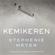 Stephenie Meyer - Kemikeren (uforkortet)