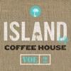 Island Life Coffee House, Vol. 2