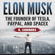 K. Connors - Elon Musk: The Founder of Tesla, Paypal, and Space X (Unabridged)