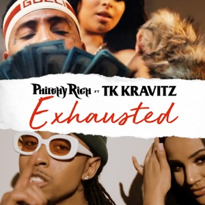 Exhausted (feat. TK Kravitz) - Single Mp3 Download