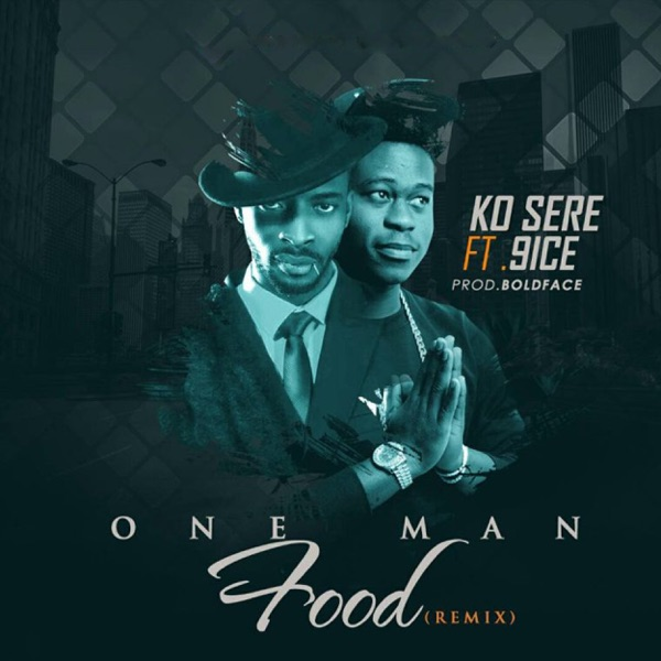 One Man Food (Remix) [feat. 9ice] - Single