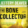 Jeffery Deaver - The Bone Collector: The First Lincoln Rhyme Novel (Unabridged)  artwork