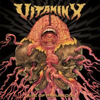 Vitamin X - Age of Paranoia artwork