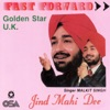 Fast Forward Jind Mahi Dee feat Golden Star