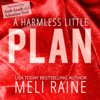 Meli Raine - A Harmless Little Plan  artwork