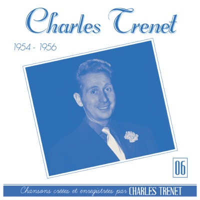 1954 - 1956 (Remasterisé en 2017) - Charles Trénet