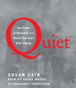 Quiet: The Power of Introverts in a World That Can't Stop Talking (Unabridged)