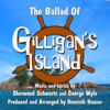 The Ballad of Gilligan's Island (From the Classic TV Series) [feat. Dominik Hauser] - Single