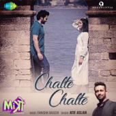 """Chalte Chalte (From """"Mitron"""")"""
