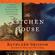 Kathleen Grissom - The Kitchen House (Unabridged)