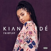 Kiana Ledé - Fairplay