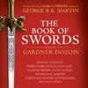 Gardner Dozois - The Book of Swords (Unabridged) artwork