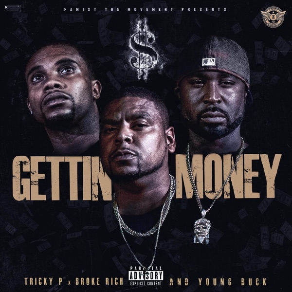 Gettin' Money (feat. Young Buck & Broke Rich) - Single