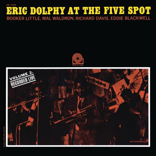 At the Five Spot, Vol. 2 (Rudy Van Gelder Remaster) [feat. Booker Little, Mal Waldron, Richard Davis & Ed Blackwell]