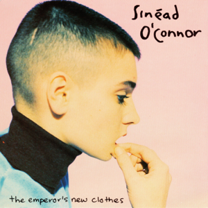 Sinéad O'Connor - The Emperor's New Clothes - EP