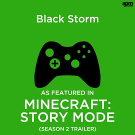 Black Storm As Featured In Minecraft Story Mode Season 2 Trailer