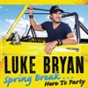 Luke Bryan - Spring BreakHere to Party Album