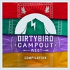 Dirtybird Campout West Compilation