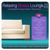 Relaxing Bossa Lounge 22