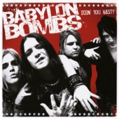 Babylon Bombs - Let It Loose