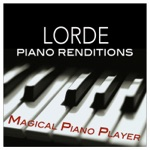 Lorde Piano Renditions