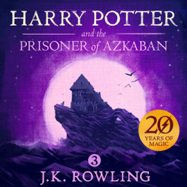 Harry Potter and the Prisoner of Azkaban, Book 3 (Unabridged) - J.K. Rowling mp3 download
