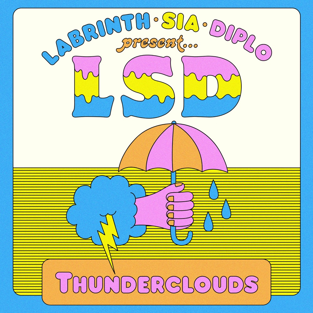 LSD Thunderclouds (feat. Sia, Diplo