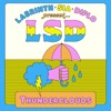 LSD - Thunderclouds feat Sia Diplo  Labrinth Song Lyrics