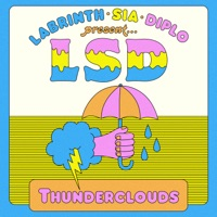 LSD feat SIA, DIPLO, LABRINTH - Thunderclouds Chords and Lyrics