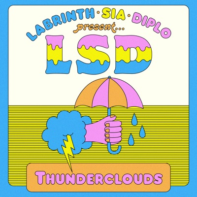 Thunderclouds (feat. Sia, Diplo & Labrinth) - Single MP3 Download