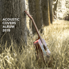 Acoustic Covers Album 2018 - Various Artists