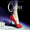 Marissa Meyer - Cinder - The Lunar Chronicles Book 1 (Unabridged) artwork