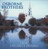 The Osborne Brothers - I Pray My Way Out of Trouble