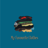 My Favourite Clothes - RINI
