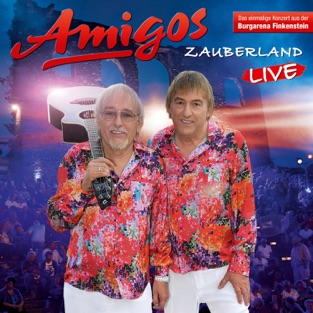 Zauberland (Live 2017) – Amigos [iTunes Plus AAC M4A] [Mp3 320kbps] Download Free
