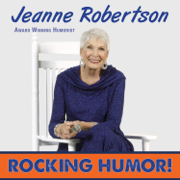 Rocking Humor (feat. Jeanne Robertson) - Jeanne Robertson - Jeanne Robertson