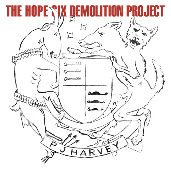 The Hope Six Demolition Project (by PJ Harvey)