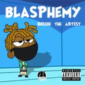 Blasphemy-Unique The Artist