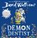 David Walliams - Demon Dentist (Unabridged)